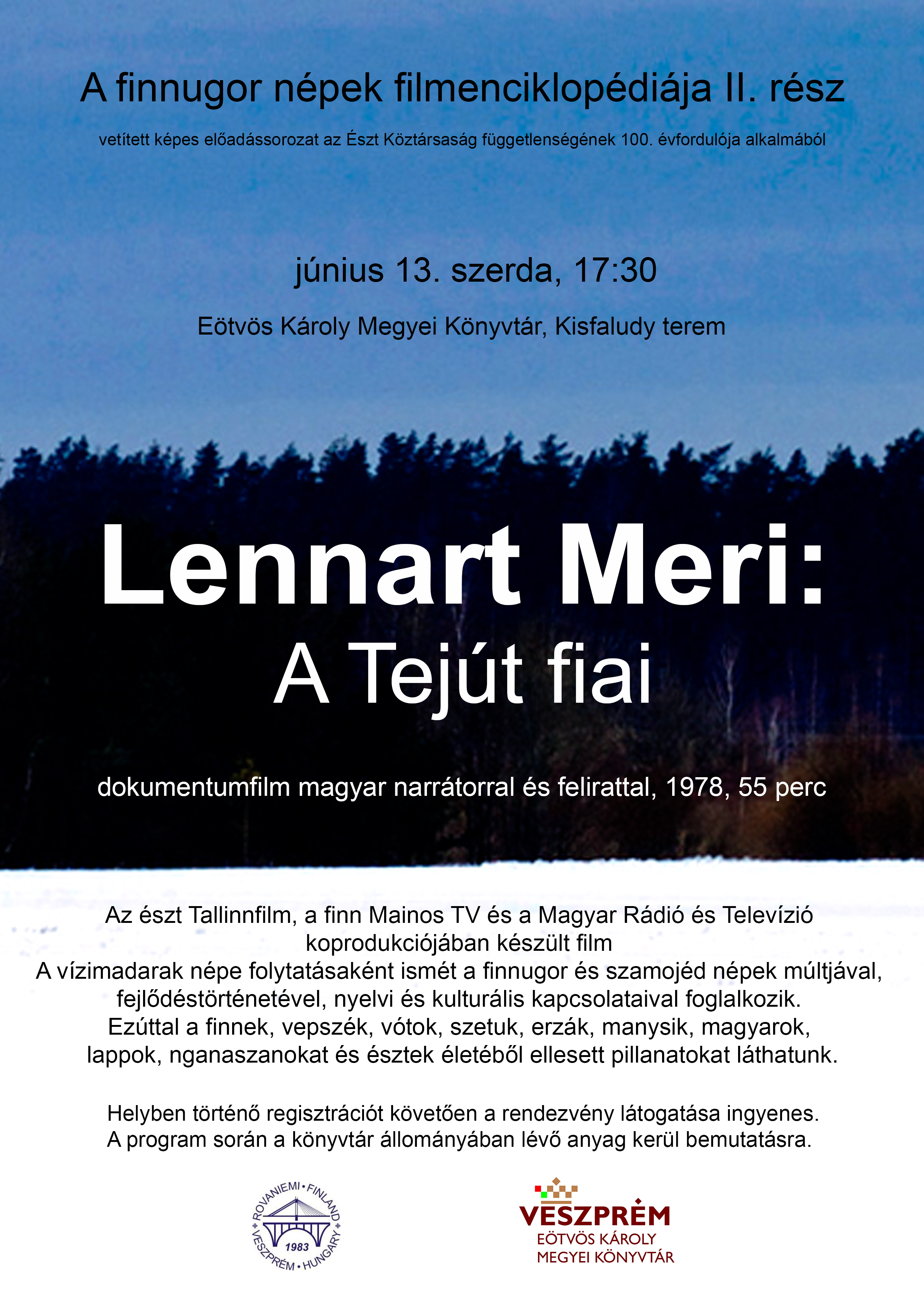Lennart Meri: A Tejút fiai